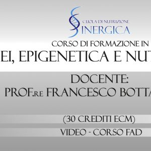 CORSO DI FORMAZIONE IN PNEI, EPIGENETICA E NUTRIZIONE [con ECM]